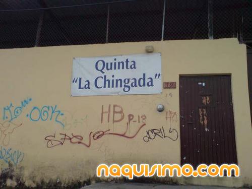"Quinta ""la chingada"""